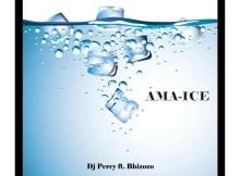 DJ PERCY - Ama-Ice (feat. Bhizozo)