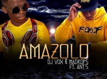 DJ Vox & Madrops - Amazolo (feat. Ants)