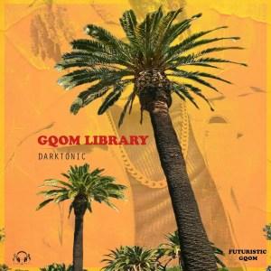 Darktonic - Gqom Library