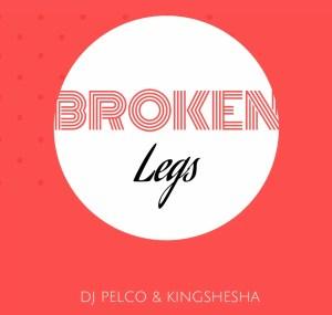 Dj Pelco & Kingshesha - Broken Leg