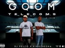 Dj Pelco & KingShesha - Gqom Telecoms (ALBUM)