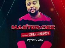 Master Dee Ft. Sdudla Somdantso - Rebellion (Official Remix)