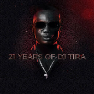 DJ Tira - 21 Years Of DJ Tira EP