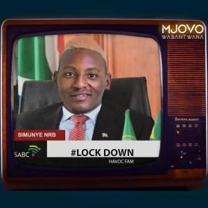 Mjovo Wabantwana - Lockdown (feat. Havoc-Fam)