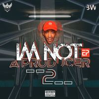 Wesman Emshinin - Im Not A Producer EP 2