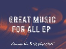 Elementor Fam & Dj Floyd CPT - Great Music For All EP