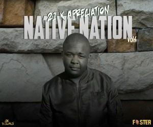 Foster - Native Nation Vol.4 (21k Appreaciation Mix)