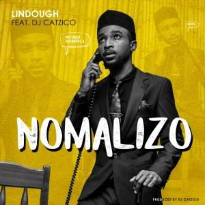 Lindough - Nomalizo (feat. DJ Catzico)