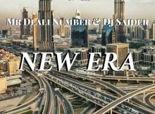 Mr Dlali Number & Deejay Saider - New Era