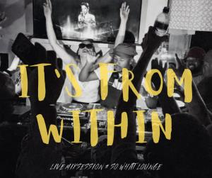 Mr Thela - It's From Within Mixtape (So What Lounge)