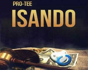 Pro-Tee - ISando (Original Mix)