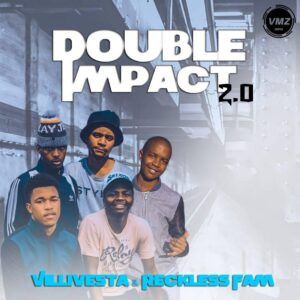 Villivesta & Reckless Fam - Double Impact 2.0 EP