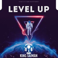 King Saiman - Level Up