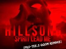 Hillsong - Spirit Lead Me (Pro-Tee,s Gqom Remake)