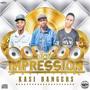 Kasi Bangers - 3rd Imperession (Album)