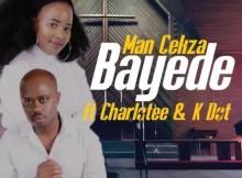 Man Cekza - Bayede (feat. Charlotee & K Dot)