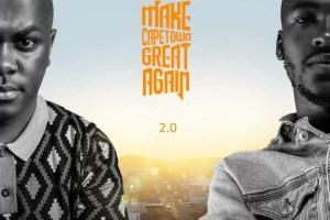 Mshayi & Mr Thela - Make Cape Town Great Again 2.0