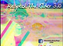 Mtomdala Navy Boyz - Respect The Elder 3.0