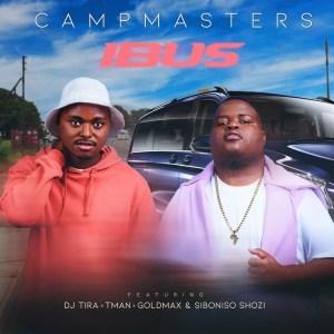 CampMasters - iBus (feat. T-Man, DJ Tira, Goldmax & Siboniso Shozi)