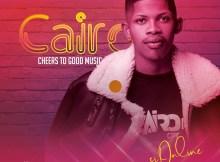 Cairo Cpt - Cheers To Good Music (Album)