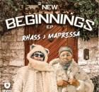Rhass & Mapressa - 2 New Beginnings EP