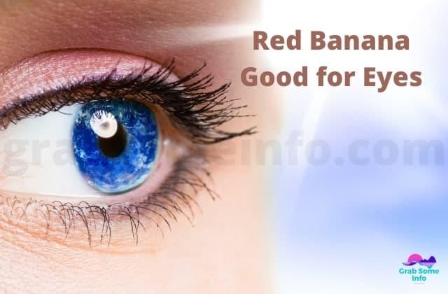 Red banana for eyes