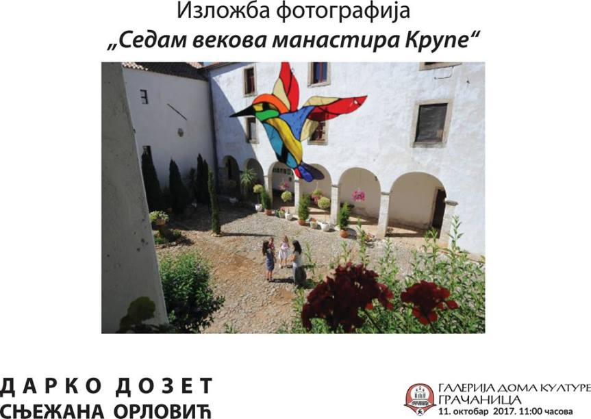 """""""Sedam vekova manastira Krupe"""",  izložba fotografija Darka Dozeta"""