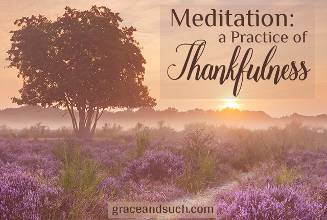 Meditation_A Pracctice of Thankfulness