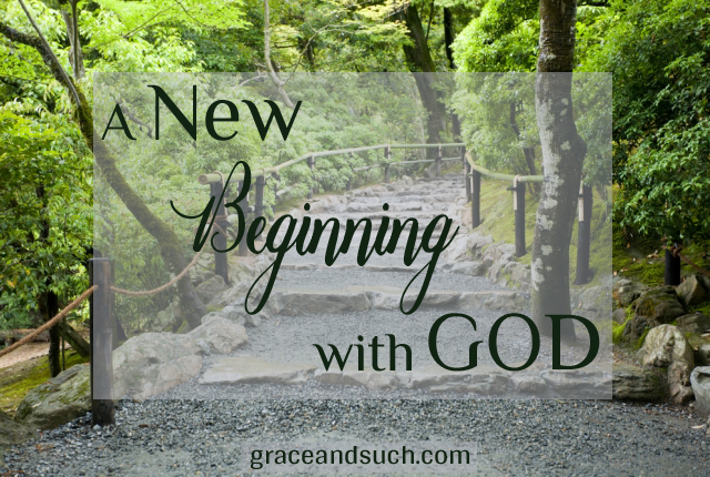 A New Beginning with God