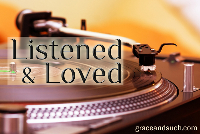 Listened & Loved