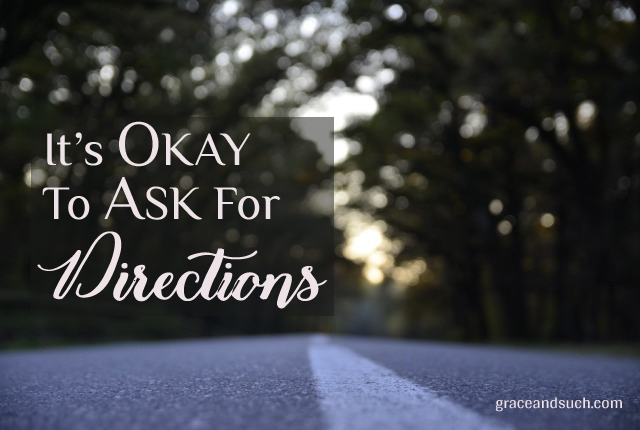 Terri - It's Okay to Ask for Directions