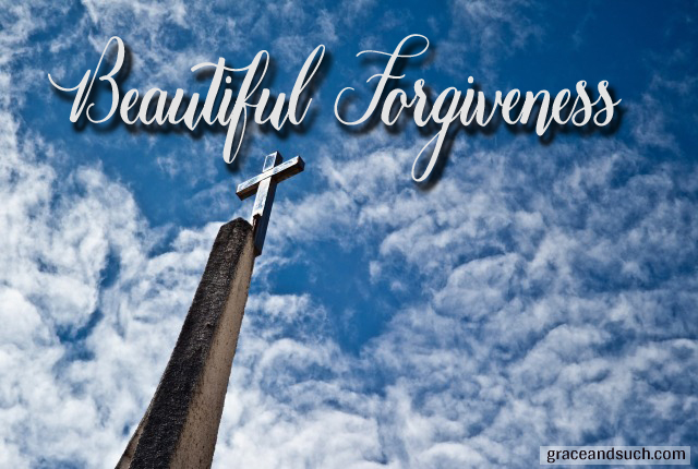 Beautiful Forgiveness
