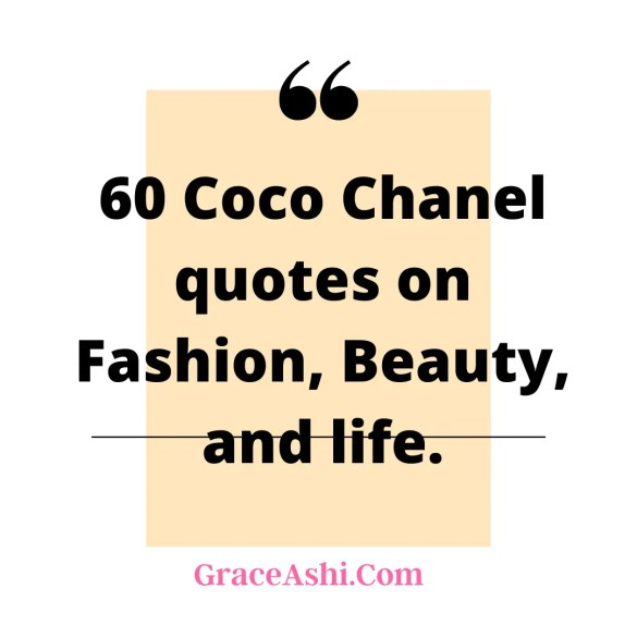coco chanel quotes on fashion, beauty and life