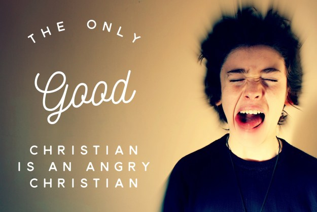 I met an Angry Christian, and I liked it