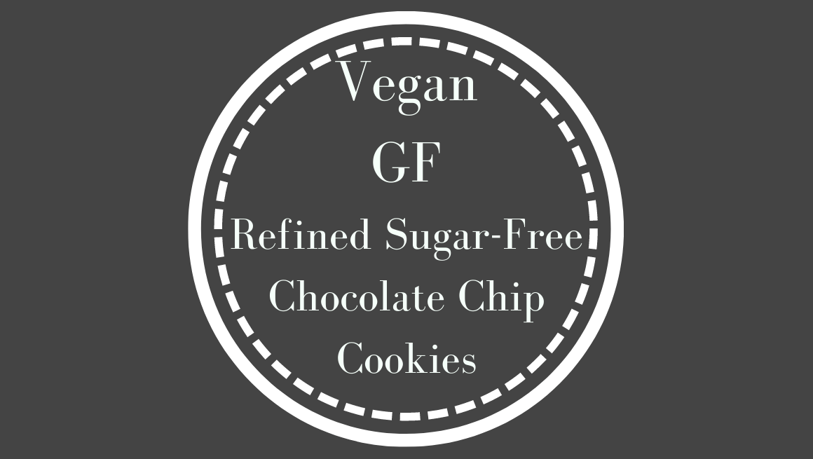 Vegan, GF, Refined-sugar-free chocolate chip cookies