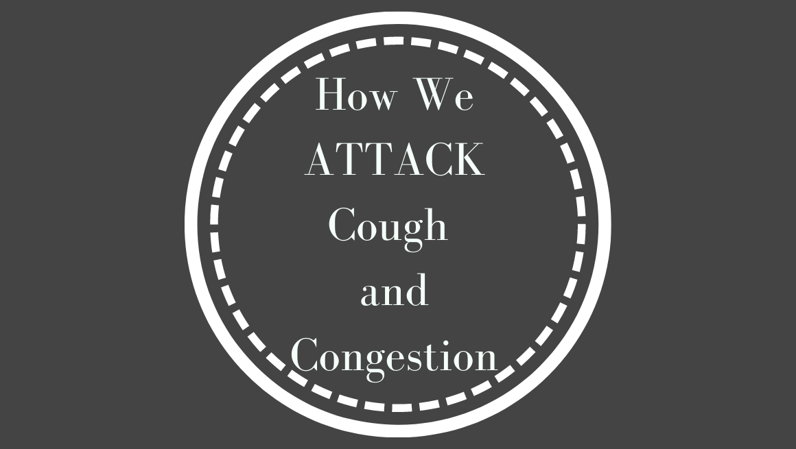 How we attack cough & congestion might surprise you because of how easy it is, but here it is: our fool-proof way to feeling better fast.
