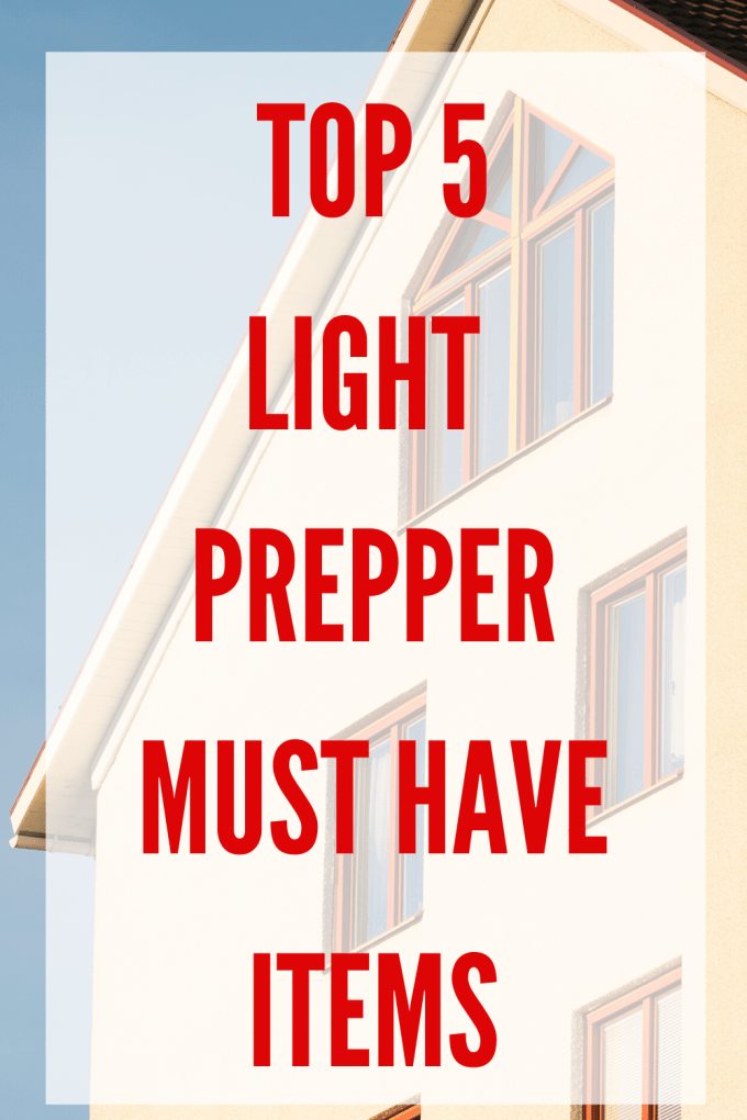 These are the simplest and most important top 5 light prepper must have items for your home in case your family found themselves in need.