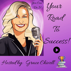 Your Road To Success! Podcast