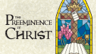 Christ's Preeminence in the Home