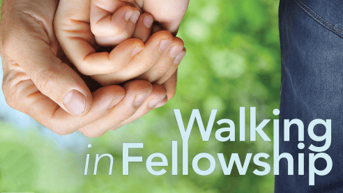 Walking in Fellowship