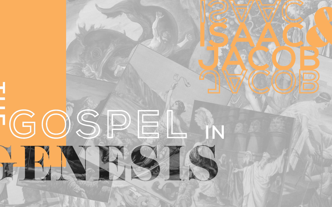 Trusting God in the Details 5.12.19 SERIES:The Gospel in Genesis— Abraham + Isaac