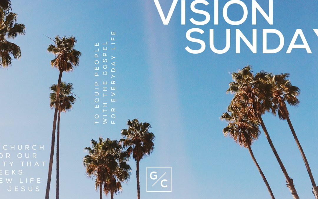 Together For Our City 9.15.19 Vision Sunday