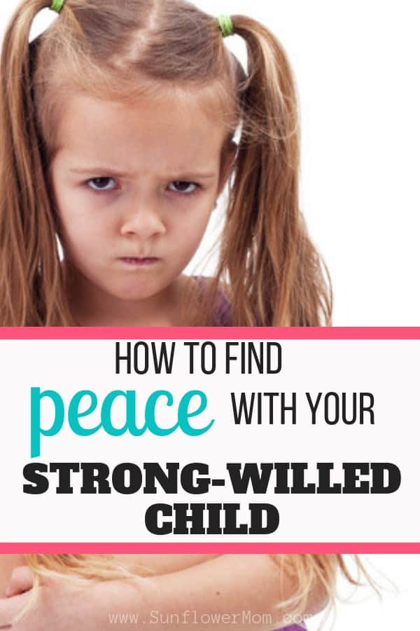 What you need to know about raising a Strong-Willed Child