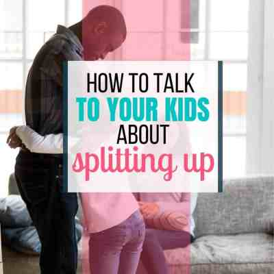 Talk Kids Splitting Up