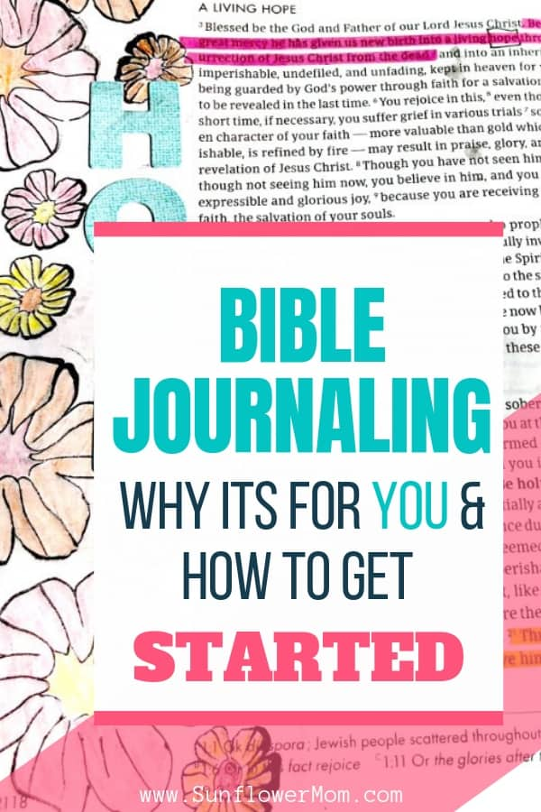 Bible Journaling: 7 Tips How You Can Get Started Today!