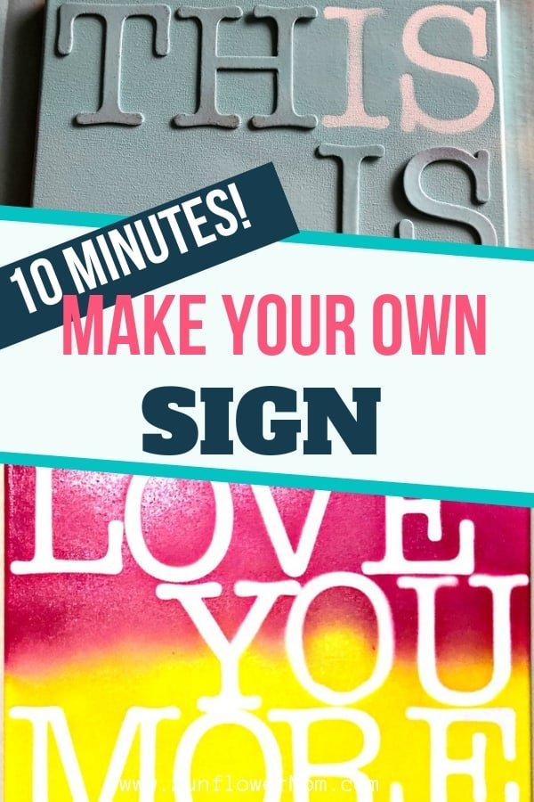 How to Make a Quote Sign for a Loved One in 10 Minutes