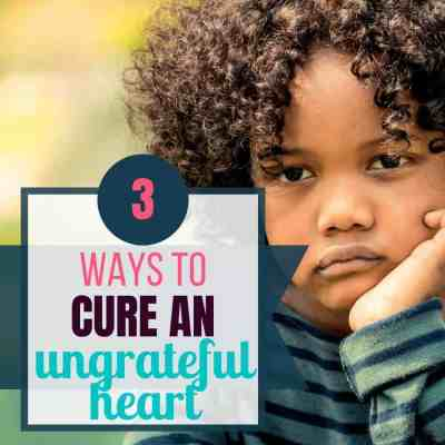 cures for an ungrateful heart