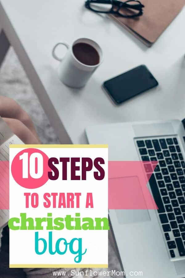 How to Start a Christian Blog in 10 Steps
