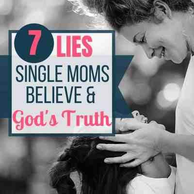 lies single moms believe