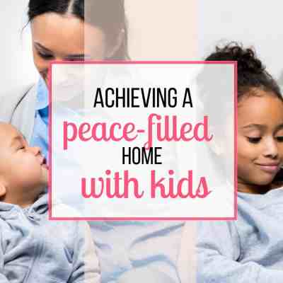 peace home with kids